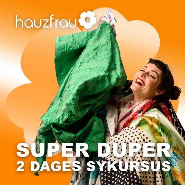 Super Duper Sykursus 20-21 februar 2021 Udsolgt